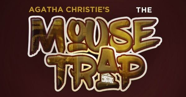 Mouse Trap- Opera House in Valpo
